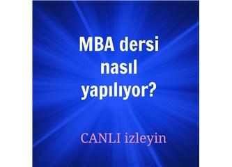 MBA dersini canlı izleyin. MBA dersine davetlisiniz!!! Yurtdışında MBA dersi nasıl yaplıyor?