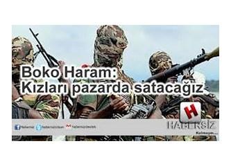 Kız çocuklarını kaçıran Boko Haram Örgütü nerede kurulmuştur, kimdir, amacı nedir?