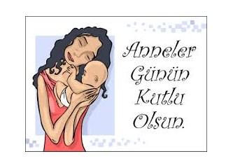 11 Mayıs Anneler Günü