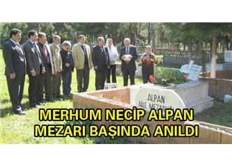 Necip Alpan Mezarı başında anıldı.