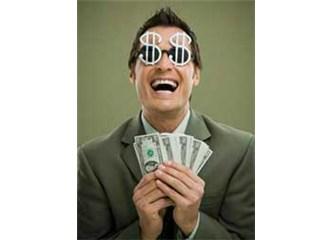 Para kazanma hırsı sonsuzdur; yıkıcı tahribatlara yol açar