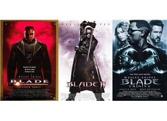 Blade serisi: 3 film 1 arada