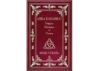 """Yeni Kitabım: """"Abra Kadabra"""""""