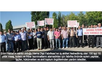 """""""Hema Dişli, 10 yıldır işten attığı işçilerin hakkını vermiyor"""""""
