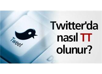 Trend Topic - Twitter'da nasıl TT yapılır ?