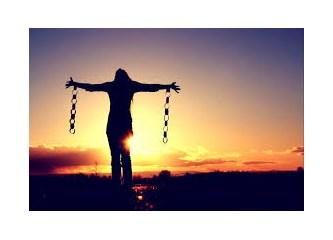 """""""Öz""""ü gür olmayan insan """"özgür"""" olamaz"""