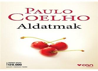 Paulo Coelho' dan farklı bir tarz: Aldatmak