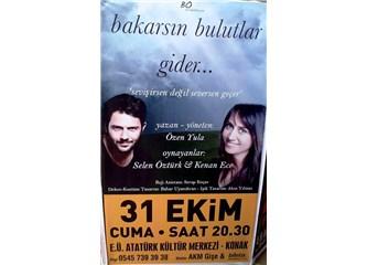 'Bakarsın Bulutlar Gider' İzmir'de