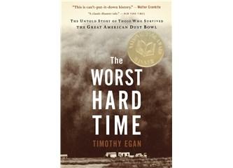 En kötü zor zamanlar (The worst hard time by Timothy Egan)