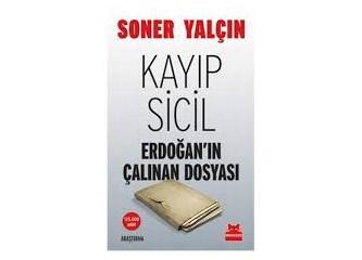 """Kayıp Sicil """"Erdoğan'ın Çalınan Dosyası"""""""