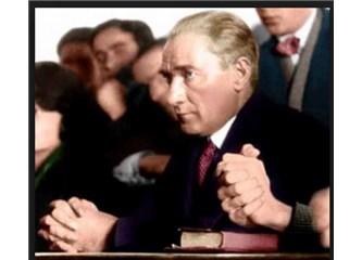 Atatürk İslam'ı nasıl övüyordu?