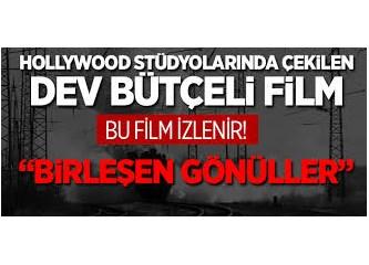 Hüngür hüngür ağlatan film: 'Birleşen Gönüller'