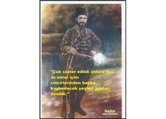 Yakın tarihimizde... Kuvayi Milliye Kahramanı Şehit Hamdi Bey