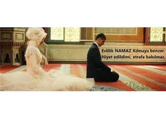 Evlilik bir Müslüman için bulunmaz bir nimettir.