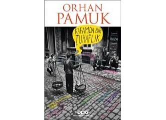 Kafamda Bir Tuhaflık-Orhan Pamuk'tan Ansiklopedik Roman
