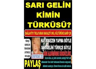 Dillerde dolaşan şarkı ve türkülerimizin bize ait olmadığı doğru mu?