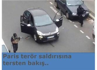 Paris terör saldırısına tersten bakış..