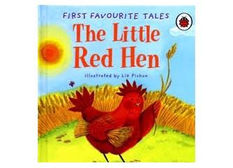 Kırmızı ibikli bir küçük tavuk...