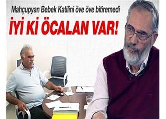 Etyen Mahçupyan, Öcalan rehber ve lider değil, yüzbinlerce askerimizin katilidir!