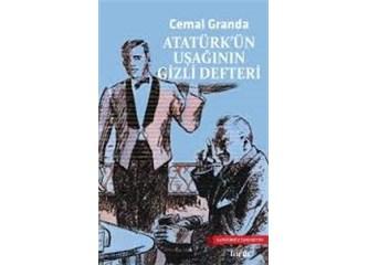 """Atatürk'ün Uşağı'nın gizli defteri; Atatürk çözüm bulamayınca """"Felâh olarak yerinde kalsın"""" der. (3)"""