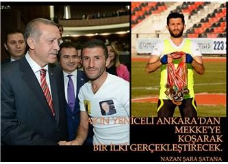 Akın Yeniceli, Ankara'dan Mekke'ye koşarak bir ilki gerçekleştirecek