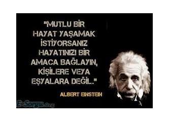 Einstein'den yaşam üzerine sözler...