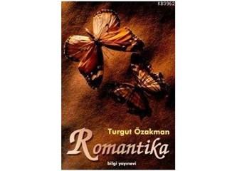 Romantika / Turgut Özakman