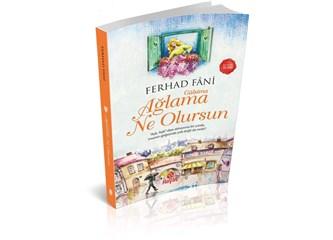 """""""Gülsima Ağlama Ne Olursun"""" yazarı Ferhad Fani ile röportaj"""