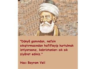 Hacı Bayram-ı Veli'den güzel sözler