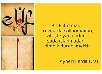 Kur'an'ın sırlı harfi Elif nedir?