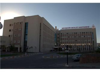 Nevşehir Devlet Hastanesi'ne teşekkür ve eleştiri