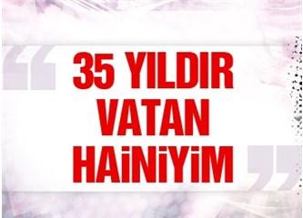 "Hepimiz ""Vatan Hainiyiz""!"