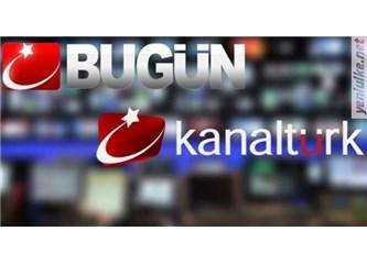 Kanaltürk ve Bugün TV