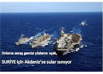 Suriye için Akdeniz'de sular ısınıyor,
