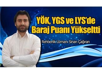 YÖK, YGS ve LYS'de baraj puanları yükseltti