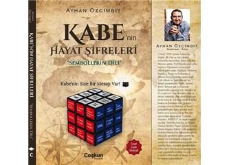 Kabe'nin şifresi ve gerçek sırrı nedir?