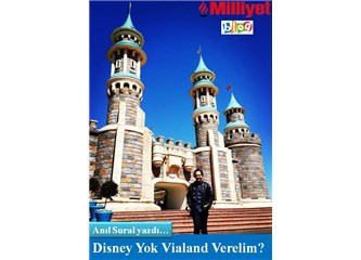 Disney yok Vialand verelim?