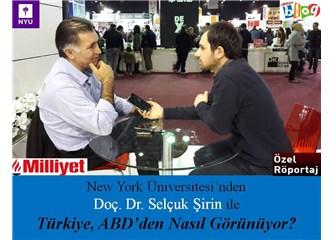 New York Üniversitesi'nden Doç Dr. Selçuk Şirin ile Türkiye, ABD'den nasıl görünüyor?