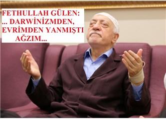 """Fethullah Gülen: """"Evrimden iyice ağzım yanmıştı"""""""