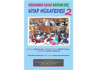 18 Haziran Bayram koç - Ziyaver Şencan Kitap Müzayedesine çok az kaldı