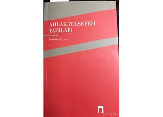 Ahlak felsefesi yazıları - Prof. Dr. Hakan Poyraz