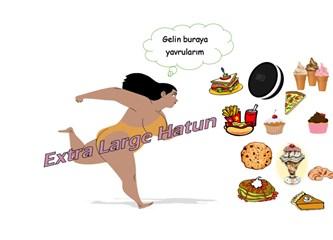 Extra Large Hatun'nun fastfood dramı