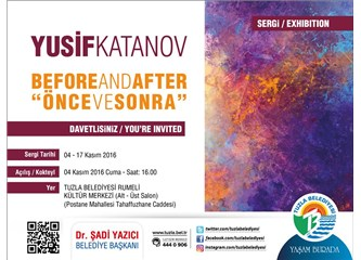 "Yusif Katanov'dan ""Before and after ''/ önce ve sonra"