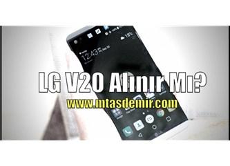 LG V20 alınır mı??