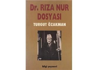 Dr Rıza Nur dosyası