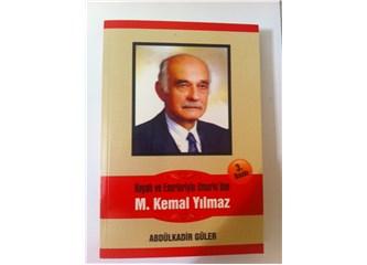 Vefatının 4. yılında M.Kemal Yılmaz'ı saygıyla anıyoruz