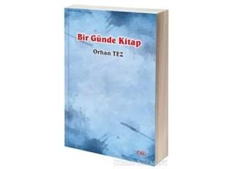 Orhan Tez'den Bir Günde Kitap