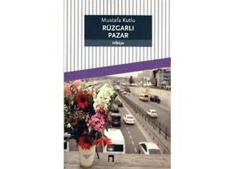 Mustafa Kutlu- Rüzgarlı Pazar kitap eleştirisi