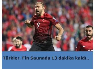 Türkler, Fin Saunada 13 dakika kaldı..