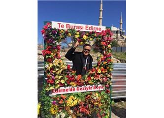 Edirne'de geziyiz be ya...